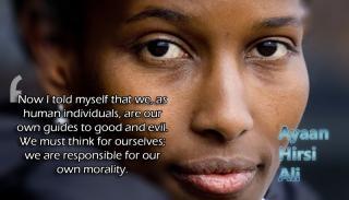 Ayaan Hirsi Ali - own morality