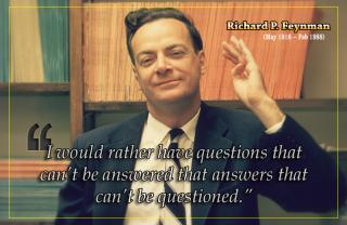 Richard Feynmann - Have questions